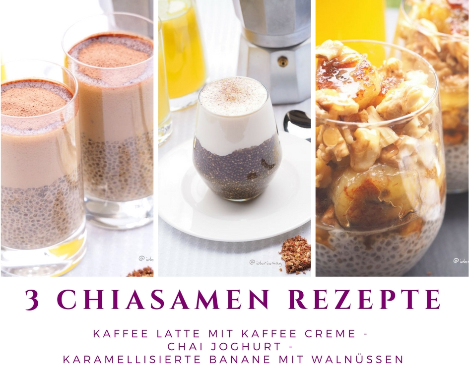 Chiasamen - 3 Rezepte