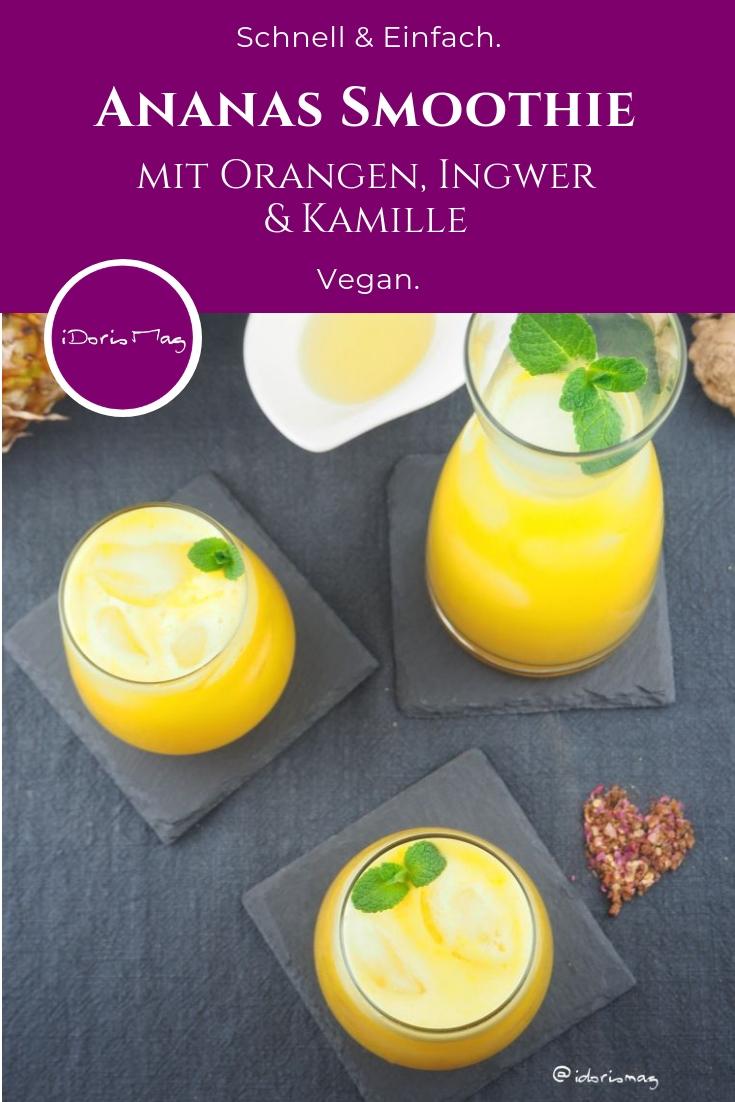 Relaxener veganer Ananas Orange Ingwer Smoothie