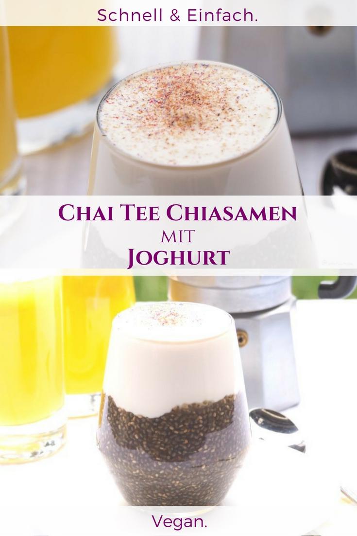 Chiasamen mit Chai Tee und Joghurt