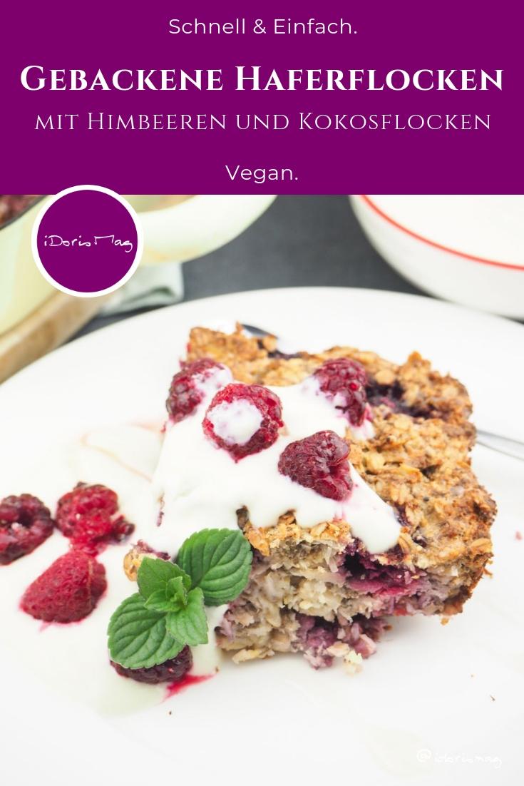 Veganes Frühstück - Oatmeal - Gebackene Haferflocken mit Himbeeren und Kokosflocken