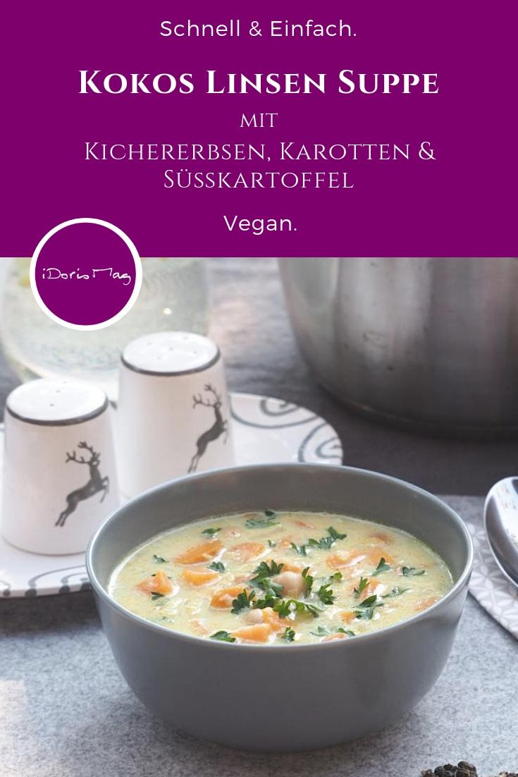 Vegane Kokos Linsen Suppen mit Kichererbsen, Karotten, Süßkartoffel