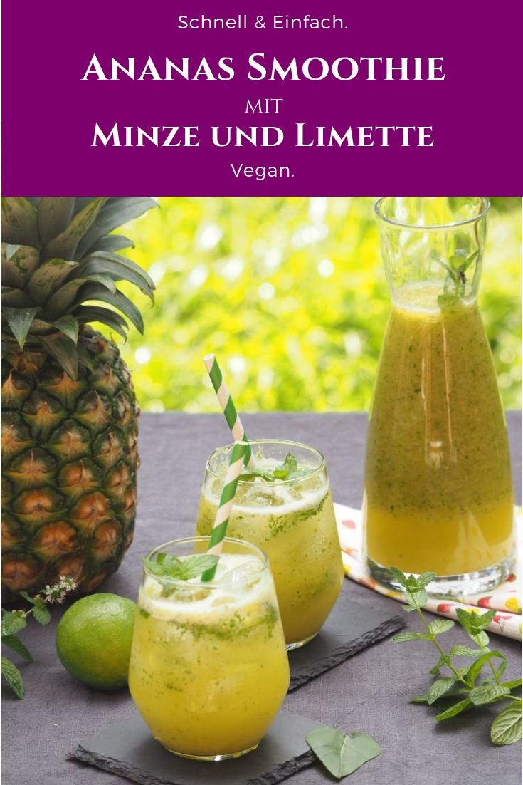 Veganer Ananas Minze Limetten Smoothie