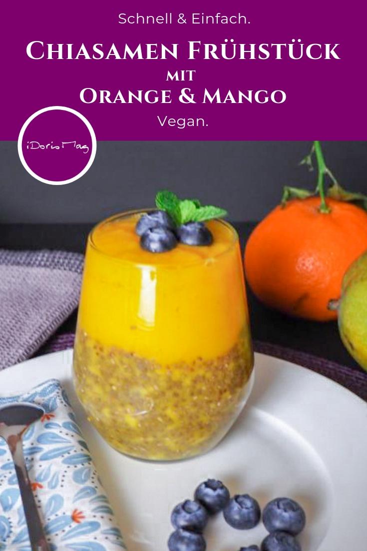 Chia Samen Frühstück - Orange mit Mango