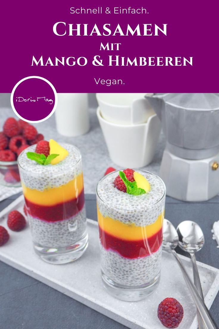 Veganes Frühstück - Chiasamen mit Mango und Himbeeren