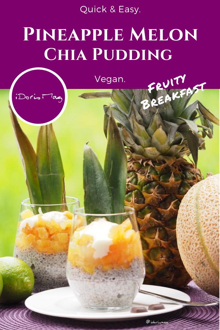 Vegan Breakfast - Chia Pudding with pineapple and melon - Vegan Recipe - Plantbased Recipe