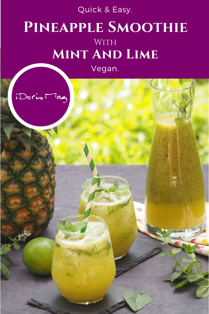 Refreshing good mood smoothie - Pineapple Mint Smoothie - Quick and Easy vegan recipe