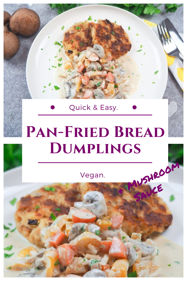 Simple vegan pan-fried bread dumplings with vegetable mushroom sauce