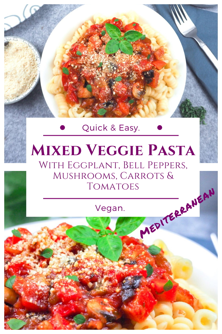 Mixed Veggie Pasta - Italian Style - Vegan Recipe
