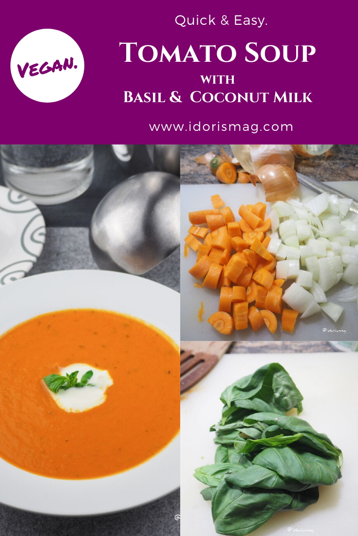 Vegan Tomato Soup with onions, carrots, basil and coconut milk - Plantbased recipe