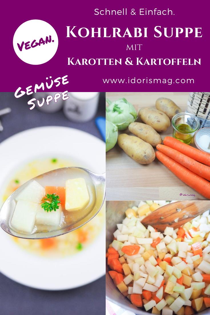 Vegane Kohlrabi Gemüse Suppe - Mit Karotten und Kartoffeln - Veganes Rezept