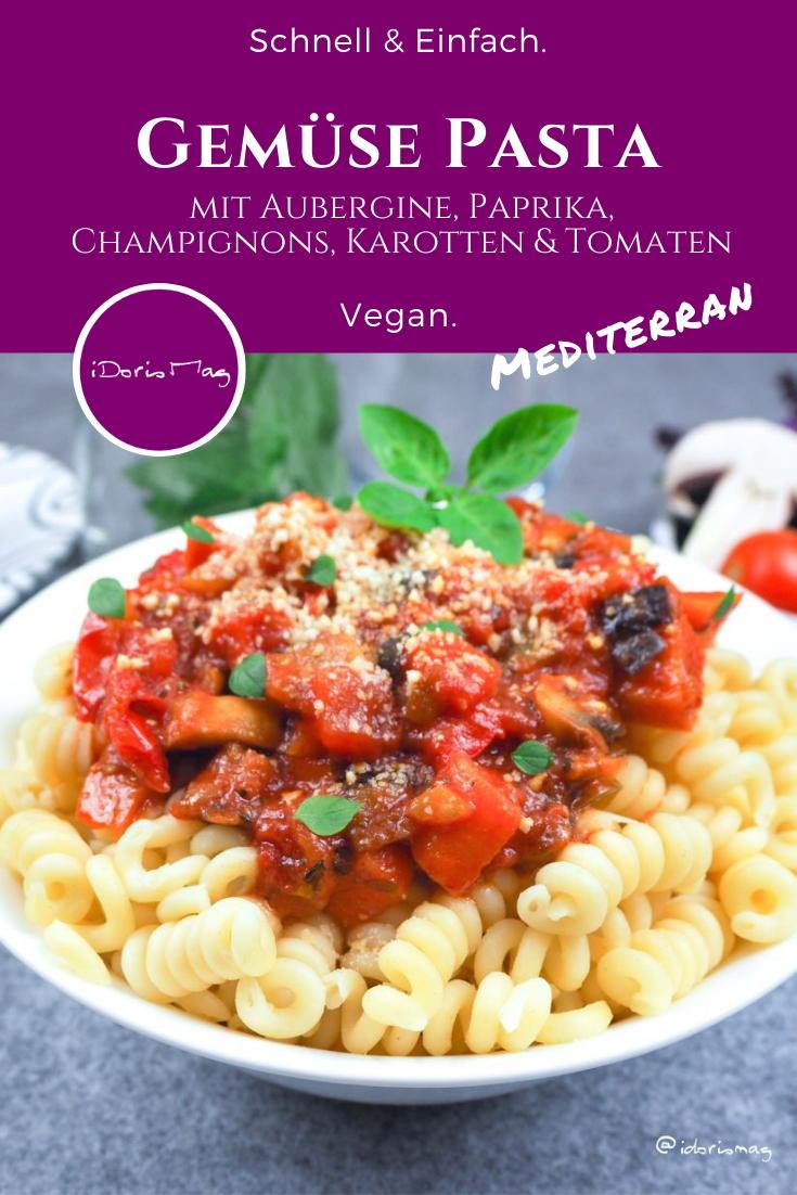 Pinterest - Mediterrane Gemüse Pasta - Veganes Rezept